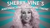06/02 Ankündigung – YOUTUBE Star SHERRY VINE am 12. NOV 2013 bei THEKENSCHLAMPE TV